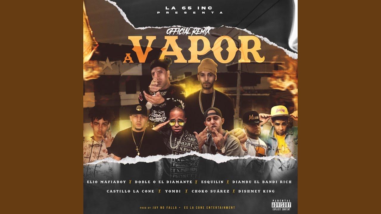 Download A vapor (feat. Diambu Titerito el Bandi Rich, Dishmey King, Choko Suarez, Esquilin & Yombi)