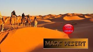 Beautiful arabian chillout - Sahara Sunset - Club MMM