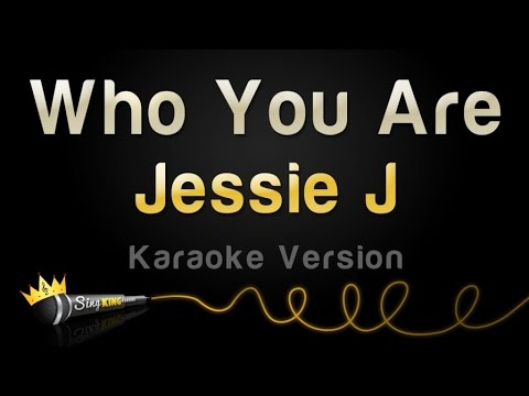 Jessie J - Who You Are (Karaoke Version)