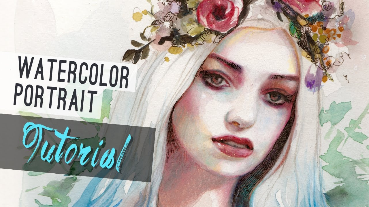 Watercolor Tutorial How To Paint A Portrait By Lioba Bruckner