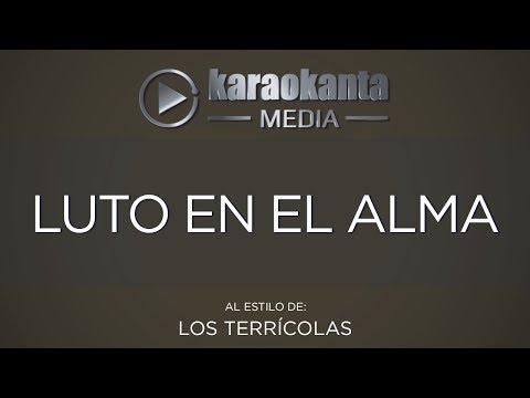 Karaokanta - Los Terrícolas - Luto En El Alma