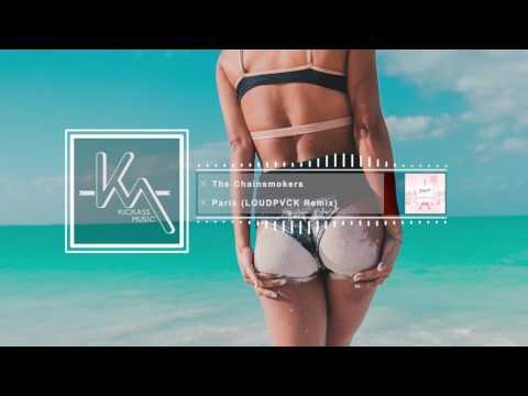 The Chainsmokers – Paris (LOUDPVCK Remix)