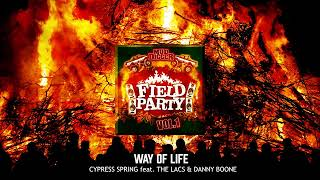 Way of Life - Cypress Spring (feat. The Lacs and Danny Boone) [ Audio]