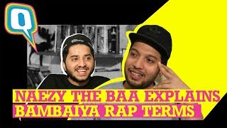 Decoding the Street Slangs With the Real Gully Boy Naezy the Baa | Quint Neon