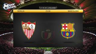 23.01.2019 Sevilla-Barcelona Maçı Hangi Kanalda? Saat Kaçta?