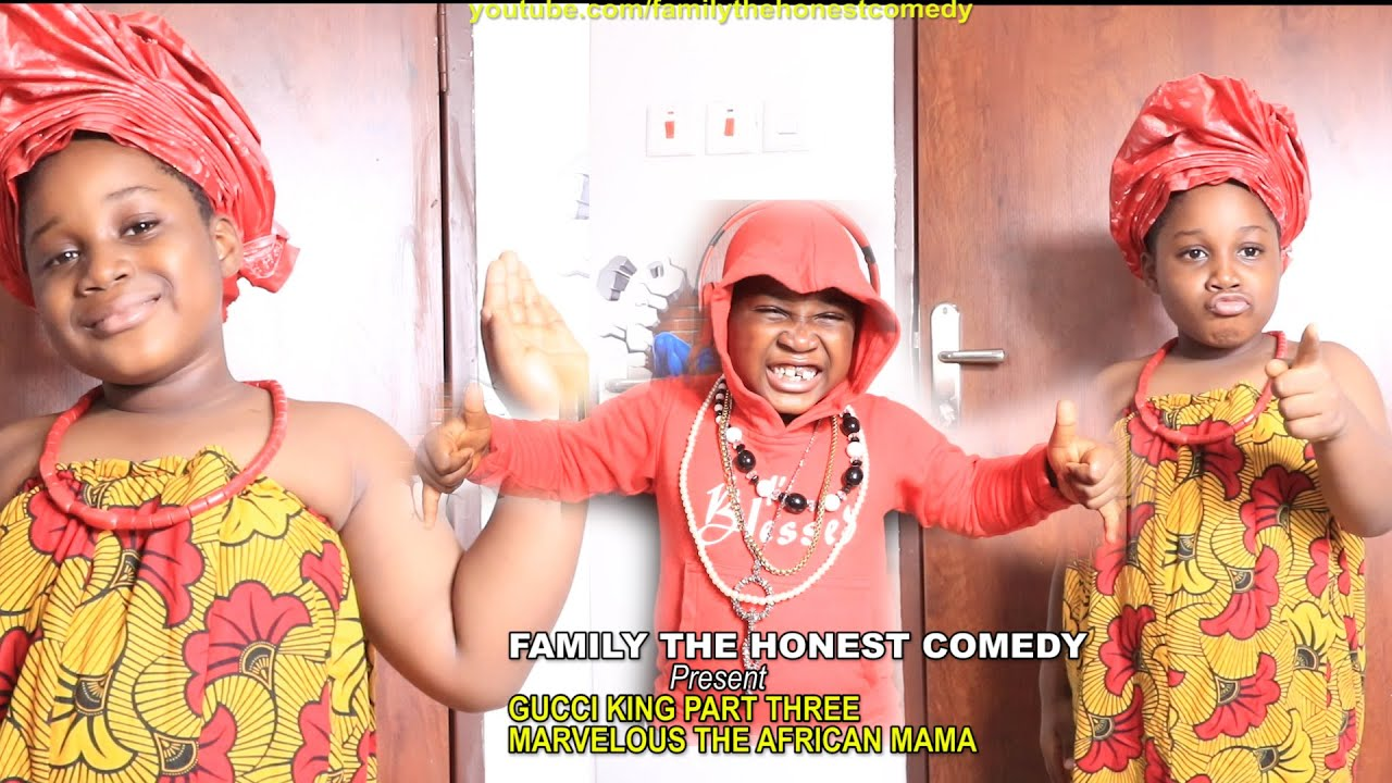 FUNNY VIDEO (GUCCI KING PART 3 MARVELOUS THE AFRICAN MAMA)   (Family The Honest Comedy) African Home