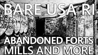BARE USA RI | Discover Abandoned Places in Rhode Island like Ft Wetherill & Pontiac Mills