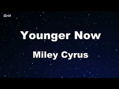 Younger Now - Miley Cyrus Karaoke 【No...