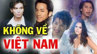 Top 10 Ca Sĩ Hải Ngoại Không Bao Giờ Biểu Diễn Ở Việt Nam Dù Rất Nhiều Người Hâm Mộ
