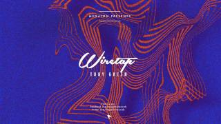Toby Green - Wiretap [Out Now]