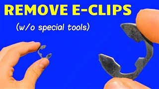 How to Remove E-Clips WITHOUT an E-Clip Tool (Horseshoe Fastener Removal Tutorial)