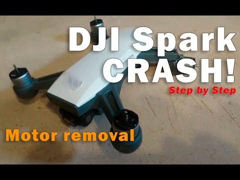 DJI Spark Crash! and motor removal