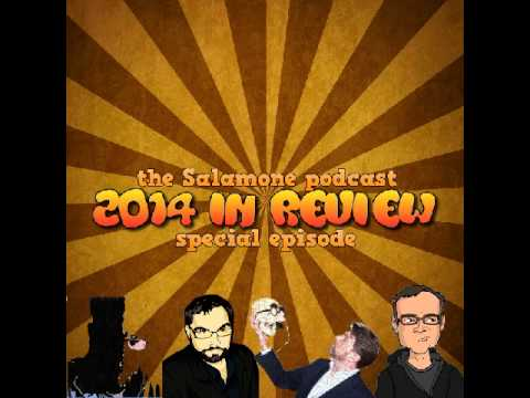 Salamone podcast 2014 Year In Review special