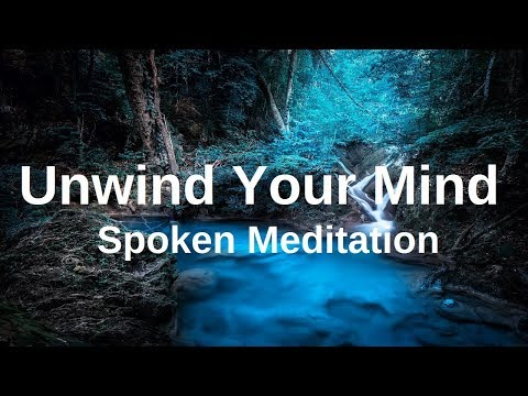 UNWIND YOUR MIND Before Sleep Meditation (Spoken with Music) A Guided MeditationInsomnia Sleeping