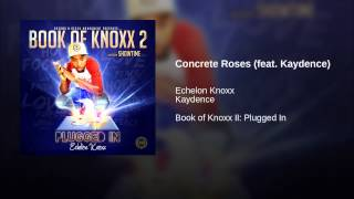 Concrete Roses (feat. Kaydence)