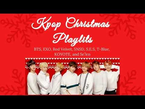 Kpop Christmas Playlist pt. 1 (BTS, EXO, TTS, etc....)