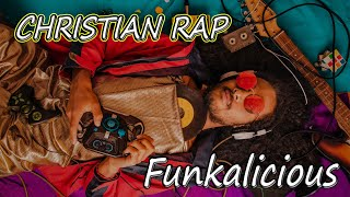 Christian Gospel Rap: Funkalicious (FREE MP3 Download)