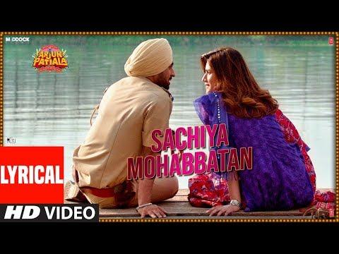 Lyrical: Sachiya Mohabbatan  Arjun Patiala  Diljit Dosanjh, Kriti S  Sachet Tandon  Sachin-jigar