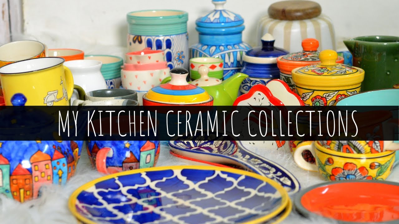My Kitchen Ceramic Collections | Indian Kitchen decor Ideas | Scarlet Strokes