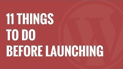 Checklist 11 Things To Do Before Launching a WordPress Site