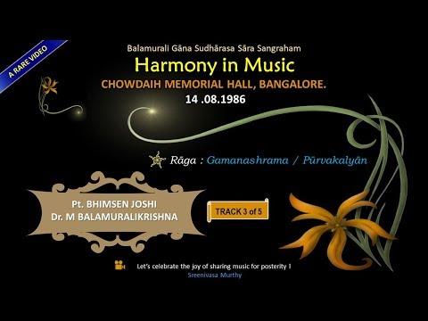 Harmony in Music - Video 3/5 - Gamana shrama - Bhimsen Joshi & M Balamuralikrishna - 14 Aug 1986