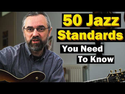 50 Jazz Standards - The Songs You Need To Know
