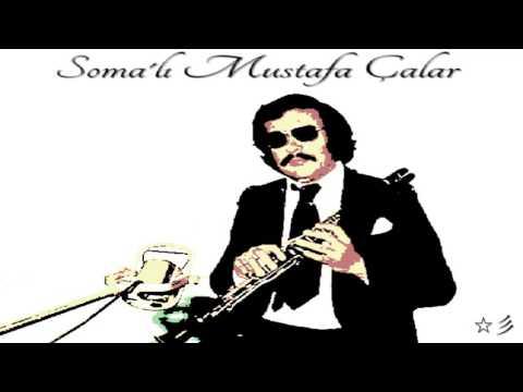 Soma'lı Mustafa Çalar - Gayda  ☆彡