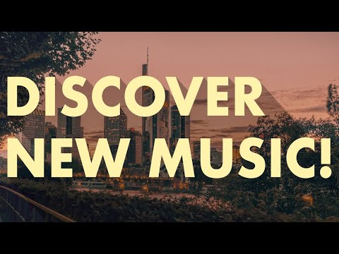 Discover New Music (Edition 9)