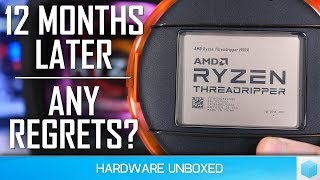 1 Year with Threadripper, Thoughts From An Early Adopter