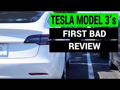 Tesla Model 3: First Bad Review