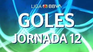 Todos los Goles | Jornada 12 - Apertura 2019 | Liga BBVA MX