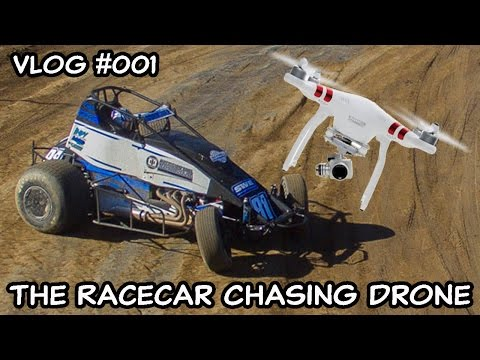 This Guy Chasing Sprint Cars With A Drone - Vlog#001
