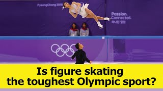 Is figure skating the toughest Olympic sport?