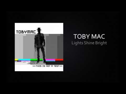 TobyMac - Lights Shine Bright (ft. Hollyn)