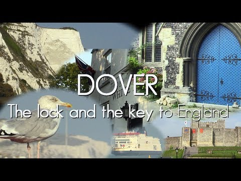 Dover - The Lock and the Key to England