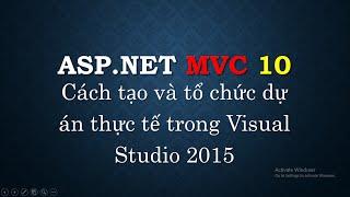 Lập trình ASP.NET MVC - Bài 10: Tạo project ASP.NET MVC với Visual Studio 2015