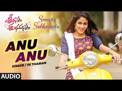 Srirastu Subhamastu Songs | Anu Anu Full...