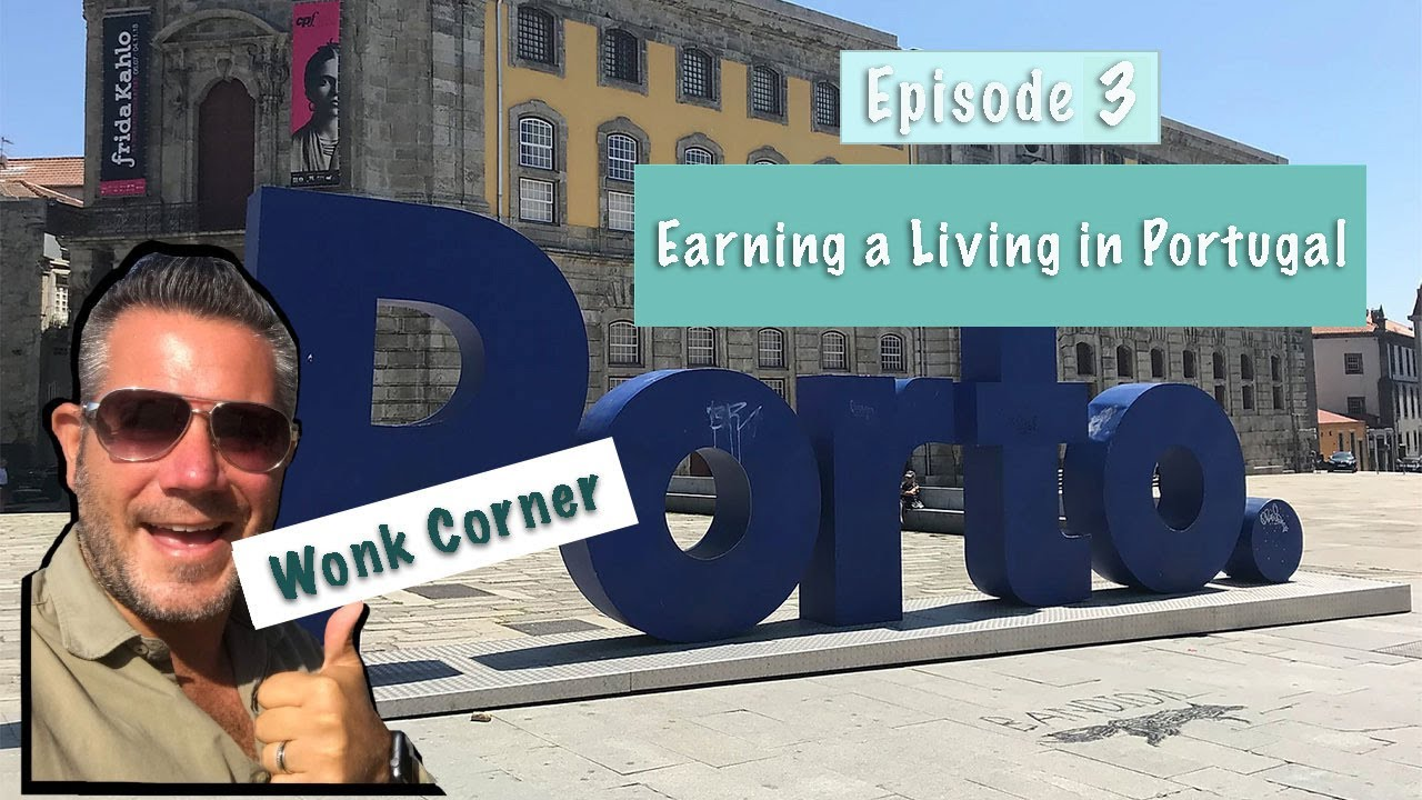 The Wonk Corner EP3 : 葡萄牙有甚麼就業機會?Earning a Living in Portugal