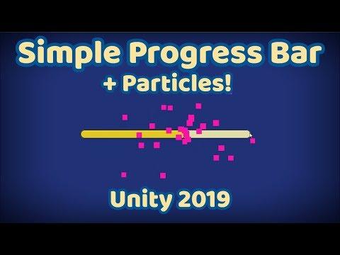 EASY Unity Progress Bar Tutorial + Particles! [2019]