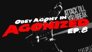 Obey Agony | Agonized! - Episode 8 | by S L P x Thumbnail