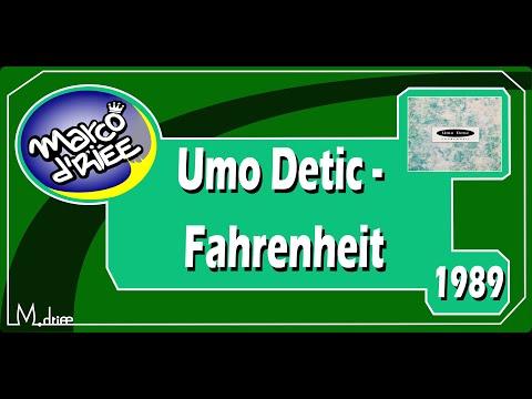 Umo Detic - Fahrenheit - 1989