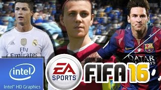 FIFA 16 | LOW END PC| INTEL HD 4000 | 4 GB RAM | i3 |