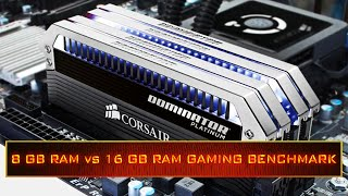 how much ram do you really need for gaming 8 gb vs 16 gb benchmark 2015