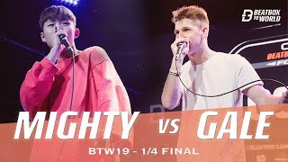 Mighty VS Gale | Beatbox To World 2019 | 1/4 Final