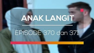 Video Anak Langit - Episode 370 dan 371 download MP3, 3GP, MP4, WEBM, AVI, FLV Januari 2018