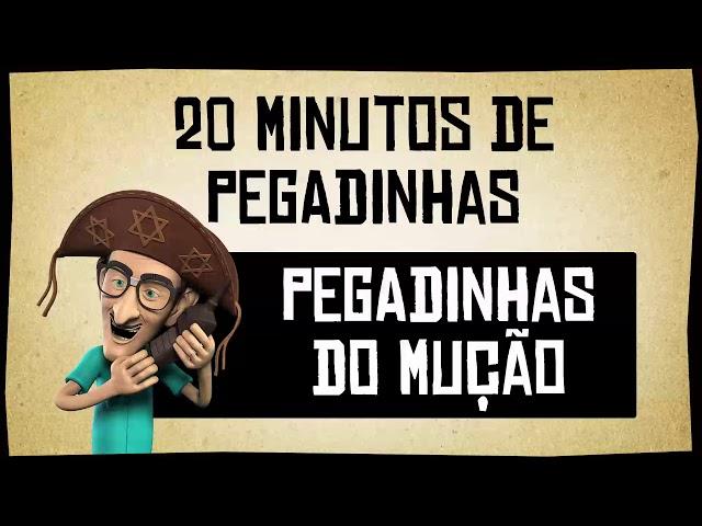 Pegadinhas do Mução - 20 minutos de fuleragem!
