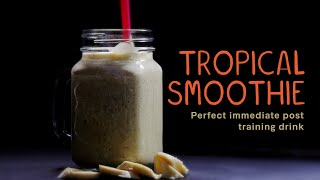 Food for gymnasts - tropical smoothie