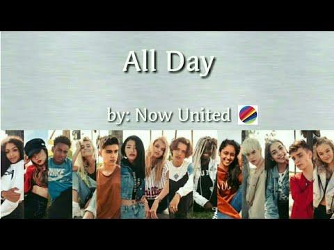 Now United - All Day (Lyrics) (BV)