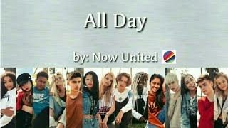 Скачать Now United All Day Lyrics BV