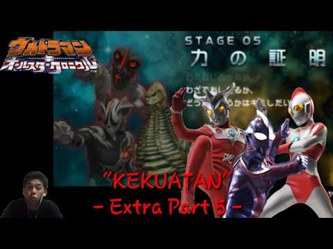 """KEKUATAN"". Ultraman All Star Chronicle Indonesia Extra - part 5 - (Game PSP)"